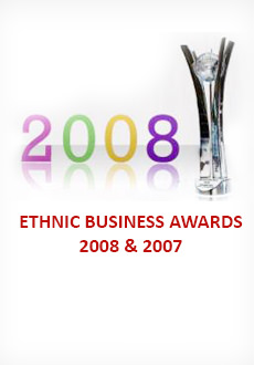 Ethnic Business Awards 2007 and 2008